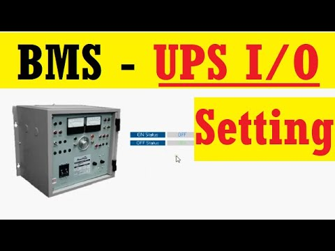 BMS System - Uninterrupted Power Supply (UPS) I/O Setting - 11 ...