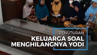 Penuturan Keluarga dan Polisi soal Menghilangnya Yodi Prabowo hingga Ditemukan Tewas
