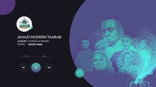 Jahazi Modern Taarab ( Leyla Rashid ) – Fanya Yako ( Official Audio )