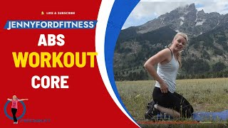 Core and Abs at the Tetons - Obliques At Home 15 Minute Workout No Equipment by Jenny Ford