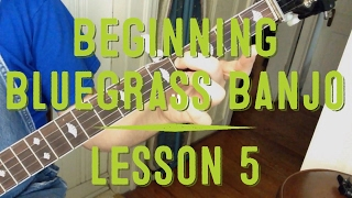 Learn to Play Bluegrass Banjo - Lesson 5