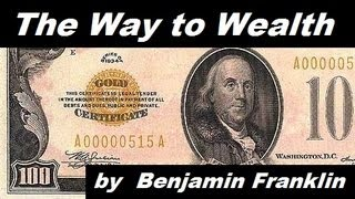 The Way to Wealth by Benjamin Franklin (audio)