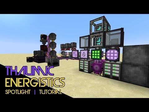 Thaumic Energistics :: Mod Spotlight | Tutorial | Thing!