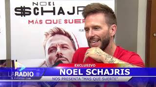 Entrevista: Noel Schajris En Argentina Nos Presenta #MasQueSuerte