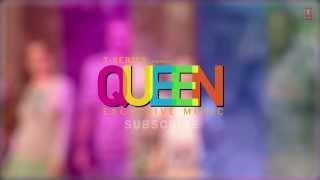Harjaiyaan - Full Song Audio - Queen