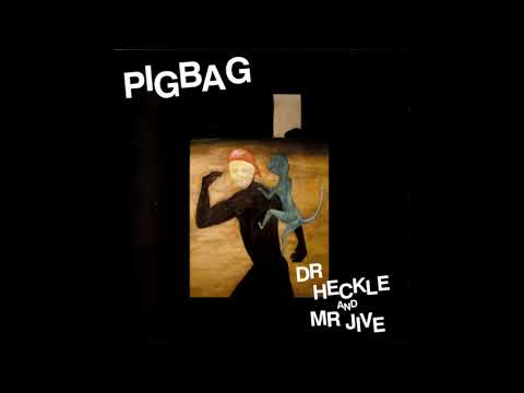 Pigbag - Dr. Heckle And Mr. Jive (New Wave, Jazz-Rock, Ska, Experimental/UK/1982) [Full Album] online metal music video by PIGBAG