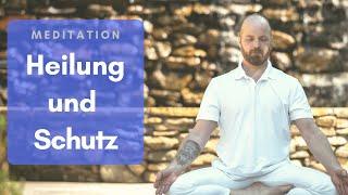 Meditation für Heilung und Schutz | Energetisches Schutzschild | Mehr Energie