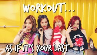 BLACKPINK _ As If It's Your Last (마지막처럼) Dance Workout by sarahkaypop