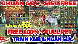VLTK Mobile Lậu: Sắp úp 22 Phái - Free 100%, Free Kh18 Full Đồ Full Pet - Train KNB,Dv,Ngân Sức