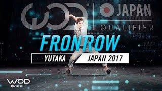 Yutaka | FrontRow | World of Dance Japan Qualifier 2017 | #WODJP17