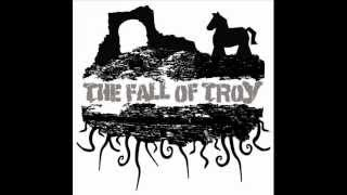 The Fall of Troy - The Day The Strength of Men Failed