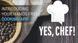 Yes Chef! – Cooking App For The Blind