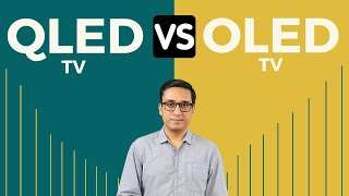 QLED vs OLED ⚡⚡ LG vs SAMSUNG 🔥 OLED vs QLED MOST DETAILED COMPARISON HINDI ⚡