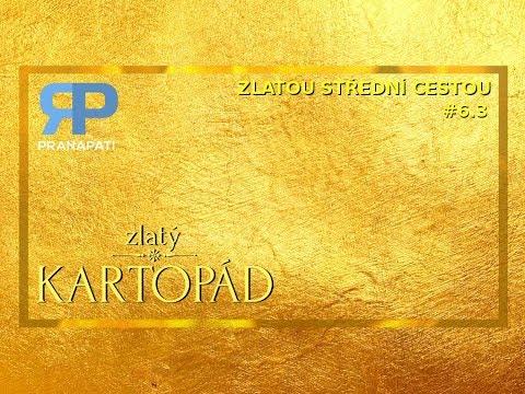 Zlatý Kartopád #6.3 - Zlatou střední cestou