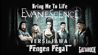 """Bring Me To Life Versi Jawa """"PENGEN PEGAT"""" Gafarock"""