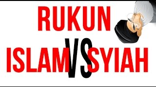 Video Rukun Islam Vs Rukun Syiah