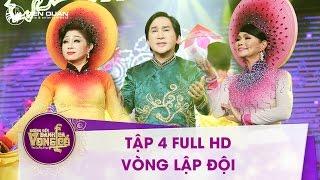 Chương trình Đường đến danh ca vọng cổ - Tập 4 Full HD