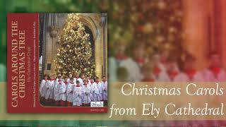 Christmas Carols from Ely Cathedral - Tomorrow Shall Be My Dancing Day