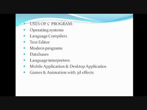 Video Uses and Applications of C programming language