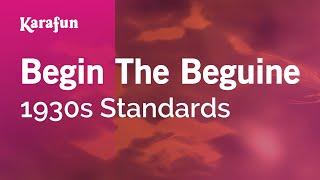 Karaoke Begin The Beguine - 1930s Standards *