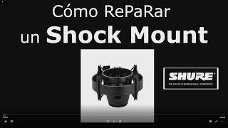 Como reparar tu Shock Mount Mejor Practica