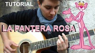 LA PANTERA ROSA CACHO TIRAO TUTORIAL GUITARRA + TAB