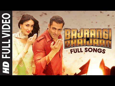 Bajrangi Bhaijaan FULL VIDEO Songs with Dialogues   Bhar Do Jholi, Selfie Le Le Re, Tu Chahiye