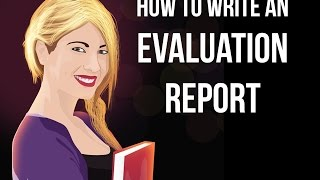 how to write evaluation report - how to write a good evaluation