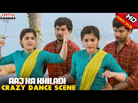 Nani & NivethaThomas Crazy Dance Scene    Aaj Ka Khiladi Latest Hindi Dubbed Movie    Aditya Movies