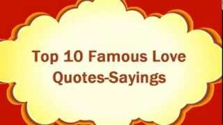 Love Quotes - Top 10 Famous Love Quotes-Sayings | Quotes Of The Day