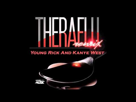 Theraflu   Young Rick And Kanye West