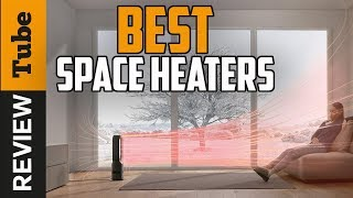✅Heater: Best Space Heater 2021 (Buying Guide)