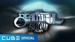 BEAST(비스트) - 2015 Beautiful Show Spot 영상