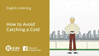 Learn English Via Listening- Lesson 35. How to Avoid Catching a Cold