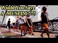MUSLIM Vs NonMuslim SUICIDE Experiment Social Experiment