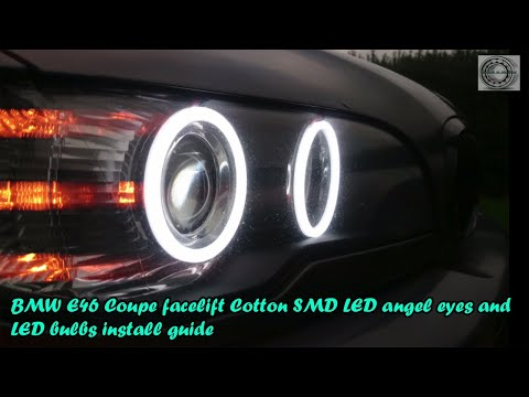 BMW E46 Coupe facelift Cotton SMD LED angel eyes and LED bulbs install guide