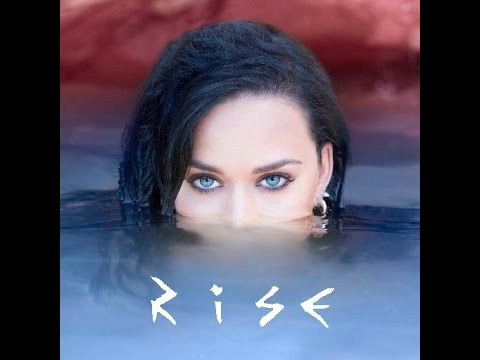 Rise - Katy Perry (AUDIO)