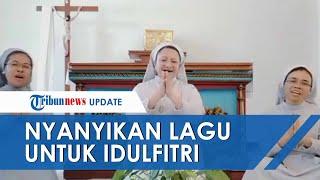 Viral Video 3 Suster Katolik Nyanyikan Lagu 'Selamat Hari Raya Idulfitri' di Kapel