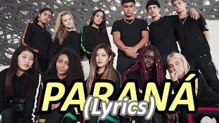 Now United   Paraná (Lyrics)