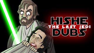 Star Wars: The Last Jedi - HISHE Dubs (Comedy Recap)