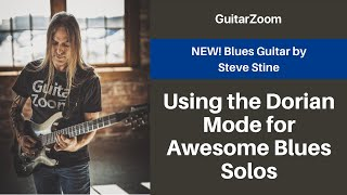 Using the Dorian Mode for Awesome Blues Solos | Blues Guitar Workshop