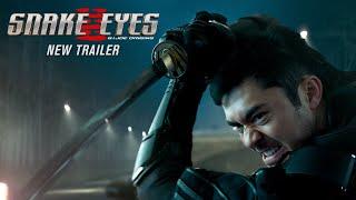 Snake Eyes NEW Trailer   Behind The Mask (2021 Movie)   Henry Golding, G.I. Joe