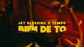 Video Bien De To de Jey Blessing feat. Tempo