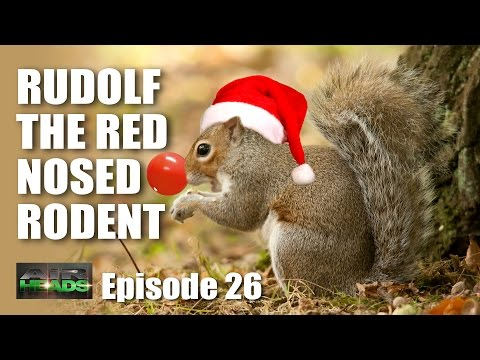 Rudolf the red nosed rodent – Airheads, episode 26