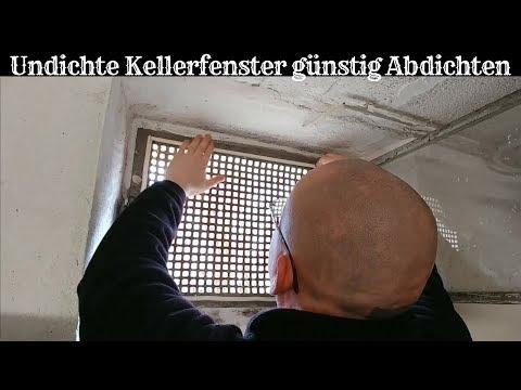 Undichte Kellerfenster günstig Abdichten - Heizkosten sparen & gegen Wasserschäden schützen