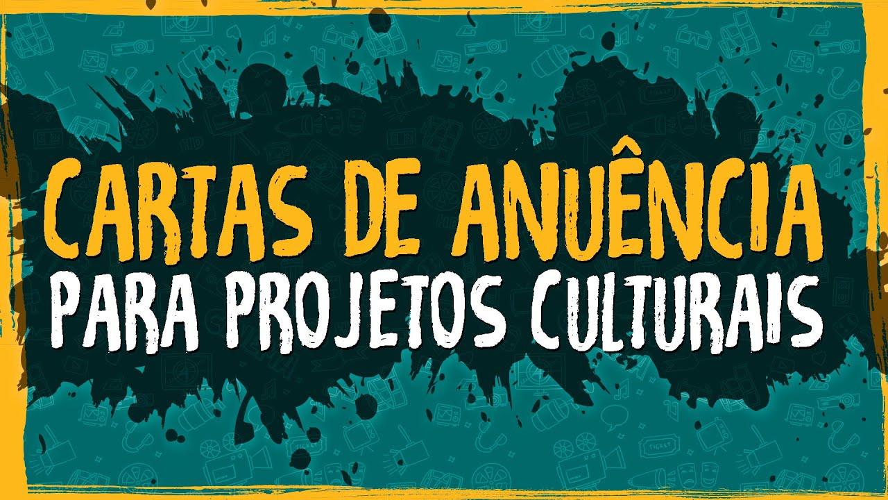 Cartas de Anuência para Projetos Culturais
