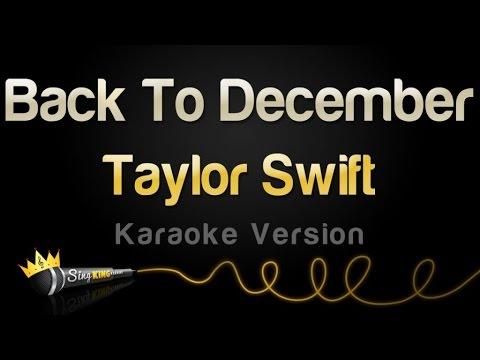 Taylor Swift – Back To December (Karaoke Version)