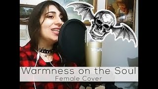 ★ Warmness on the Soul - Avenged Sevenfold FEMALE COVER (+ TALK)