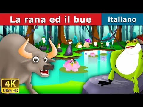 La rana ed il bue | Favole Per Bambini | Storie Per Bambini | 4K UHD | Italian Fairy Tales