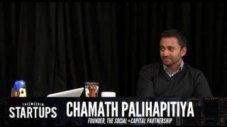 - Startups - Chamath Palihapitiya of The Social+Capital Partnership - TWiST #238